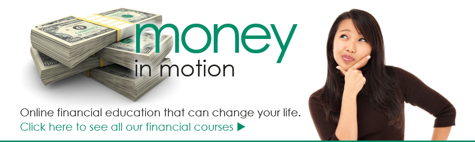 national budget planners also provides an intense online education course called money in motion this course is absolutely free to all of our clients